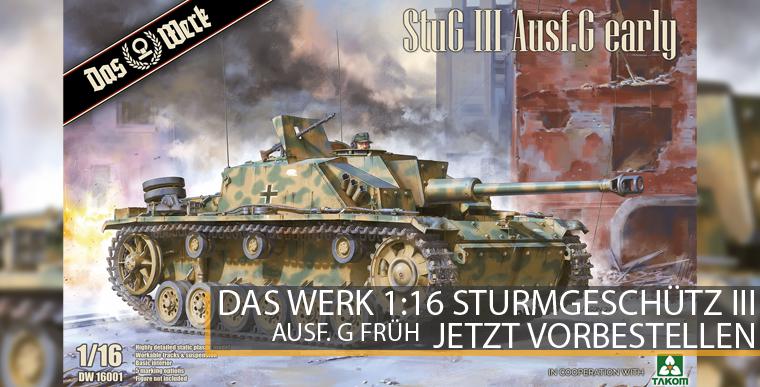 Das Werk / Takom StuG III Ausf. G - Frühe Prodkution - 1:16