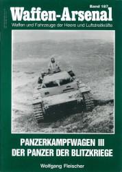 Waffen-Arsenal Band 187 - Panzerkampfwagen III der Panzer der Blitzkriege