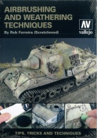Airbrushing and Weathering Techniques - by Rob Ferreira (Scratchmod)
