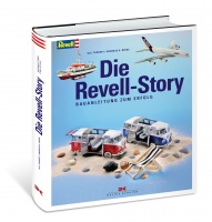 Die Revell-Story - Bauanleitung zum Erfolg