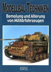 Modellbau-Technik - Bemalung und Alterung von Militärfahrzeugen