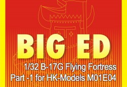 Big Ed Set Part 1 für 1:32 B-17G Flying Fortress - HK-Models M01E04